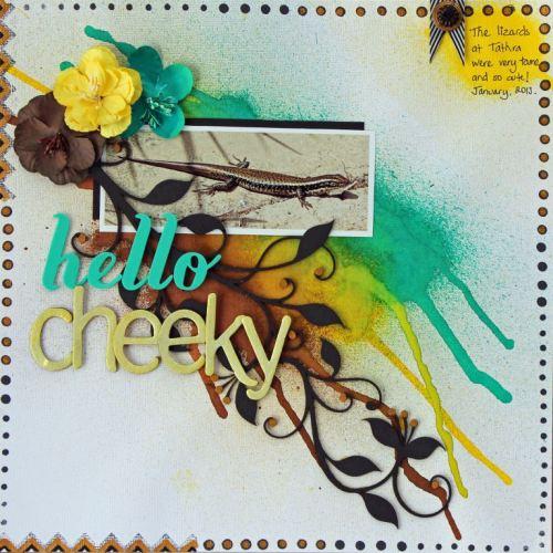 Hello Cheeky 1